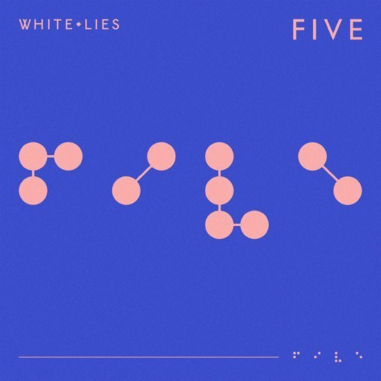 """WHITE LIES share """"Believe It"""", from upcoming new album, Five White Lies"""
