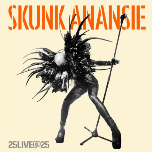 SKUNK ANANSIE release brand new track from upcoming live album - Listen Now 25LIVE@25