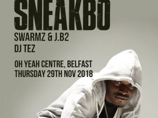 WIN: A chance to see SNEAKBO at The Oh Yeah Centre, Belfast on Thursday 29th November 2018.