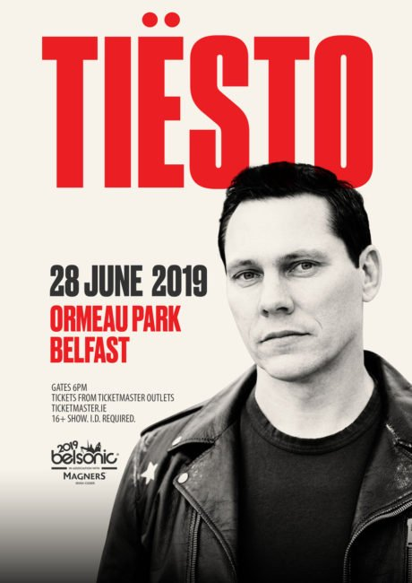 TIESTO Announced for BELSONIC 2019, Friday 28th June 2019 Belsonic