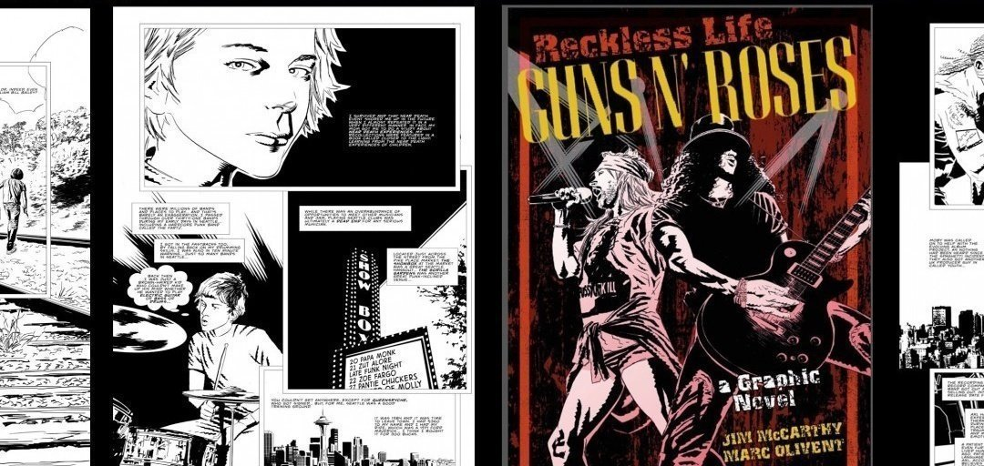 BOOK REVIEW: Reckless Life: Guns N' Roses - A Graphic Novel
