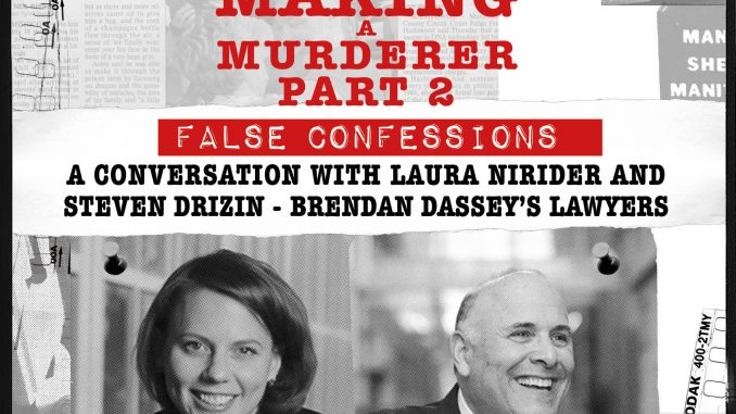 INSIDE MAKING A MURDERER 2 Irish Tour comes to Belfast's Ulster Hall, June 2019