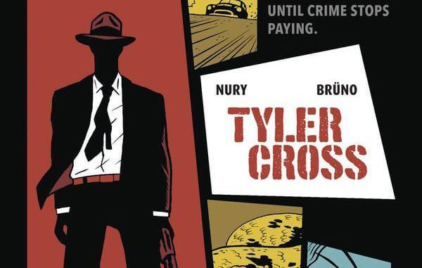 BOOK REVIEW: Tyler Cross: Black Rock By Fabien Nury and Laurence Croix
