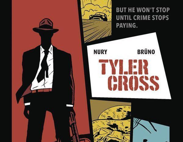 BOOK REVIEW: Tyler Cross: Black Rock By Fabien Nury and Laurence Croix