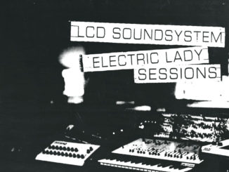 LCD SOUNDSYSTEM confirm February 8 release date for their ELECTRIC LADY SESSIONS