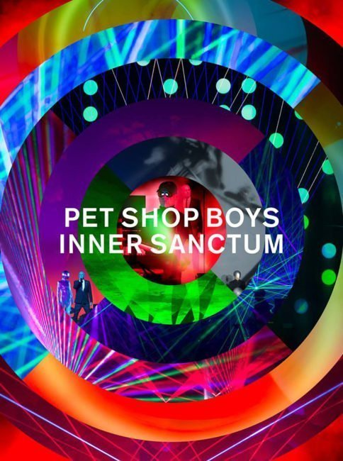 Pet Shop Boys announce the release on DVD, Blu-ray and CD of their breath-taking show 'Inner Sanctum' 1