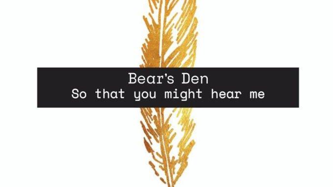 British folk-rock group Bear's Den announce headline Belfast show, Thursday 11th April 2019 at The Limelight 1