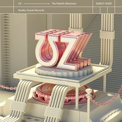 REVIEW: UZ - The Rebirth (Remixes)