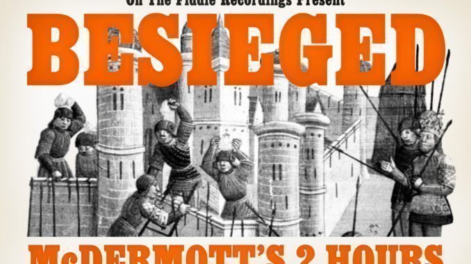 ALBUM REVIEW: McDermott's 2 Hours vs Levellers - Besieged 2