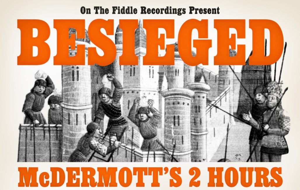 ALBUM REVIEW: McDermott's 2 Hours vs Levellers - Besieged 2