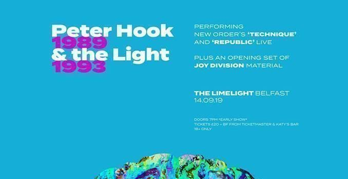 "Peter Hook & The Light bring their ""Technique & Republic Tour to Belfast Limelight, Saturday 14th September 2019"