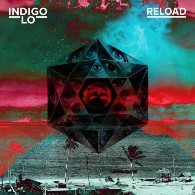 INDIGO LO release new single 'Reload' - Listen Now