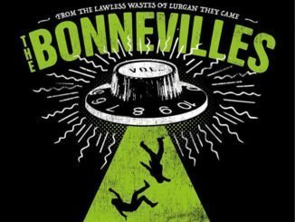 THE BONNEVILLES Announce Headline Belfast Show at THE LIMELIGHT 2, Monday 27th May