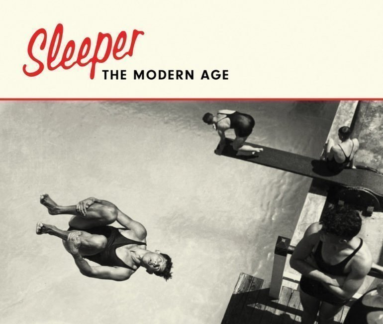 ALBUM REVIEW: Sleeper - The Modern Age