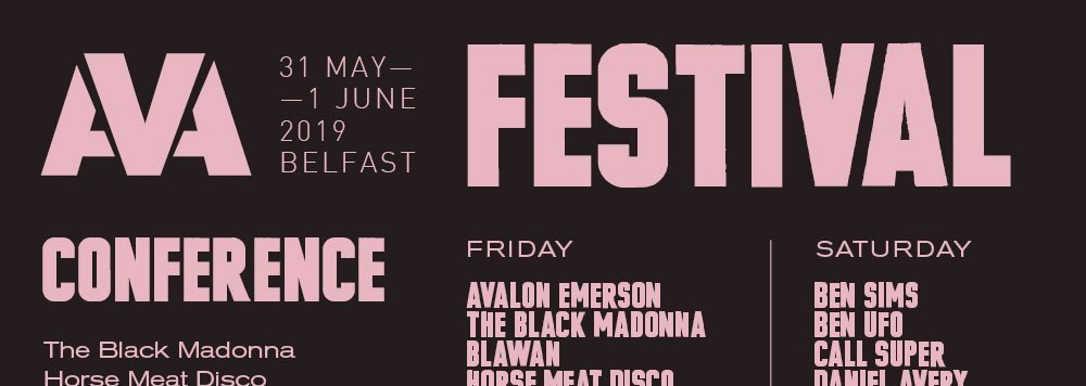 AVA Belfast Announces First Wave Conference Line Up and Festival Day Splits + Day Tickets 1