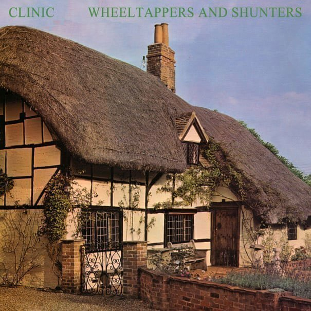 ALBUM REVIEW: Clinic - Wheeltappers and Shunters