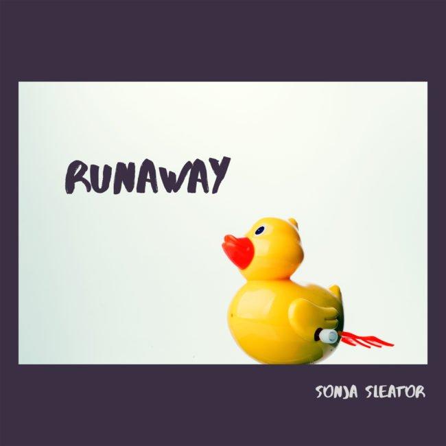 SONJA SLEATOR releases new single RUNAWAY - Watch Video
