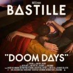 ALBUM REVIEW: Bastille - 'Doom Days'