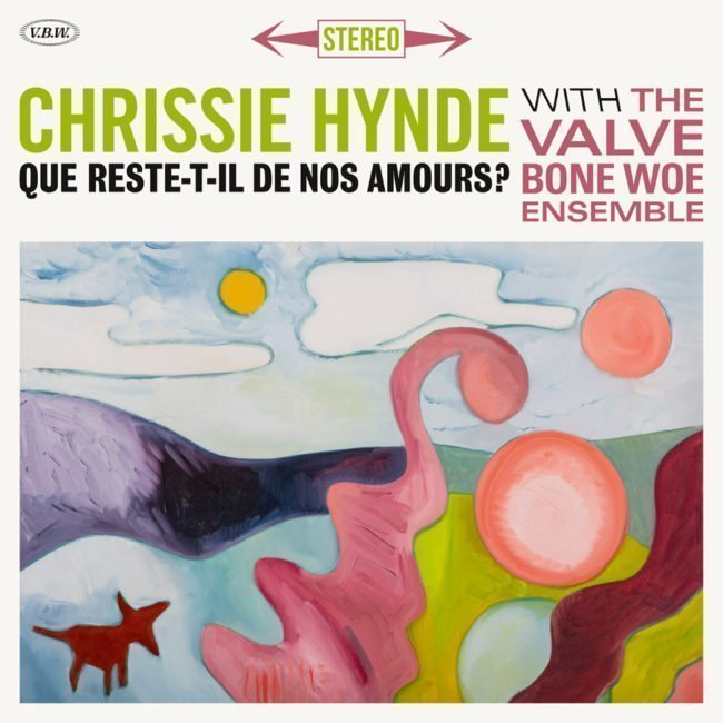 CHRISSIE HYNDE has revealed her new track'Que reste-t-il de nos amours?' - Listen Now