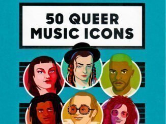 BOOK REVIEW: 50 Queer Music Icons Who Changed the World By Will Larnach-Jones