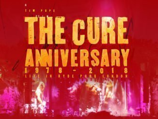THE CURE - Anniversary 1978 - 2018 Live In Hyde Park London in cinemas worldwide on July 11th