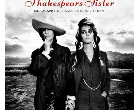 SHAKESPEARS SISTER Launch 'Ride Again: The Shakespears Sister Story' Podcast - Listen Now