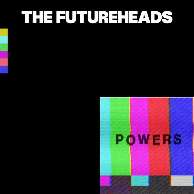 ALBUM REVIEW: The Futureheads - Powers