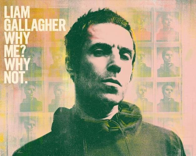 ALBUM REVIEW: Liam Gallagher - Why Me? Why Not 2