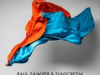 Paul Sawyer & Sunscreem release Perfect Motion (Krafted Underground) Mix - Listen Now