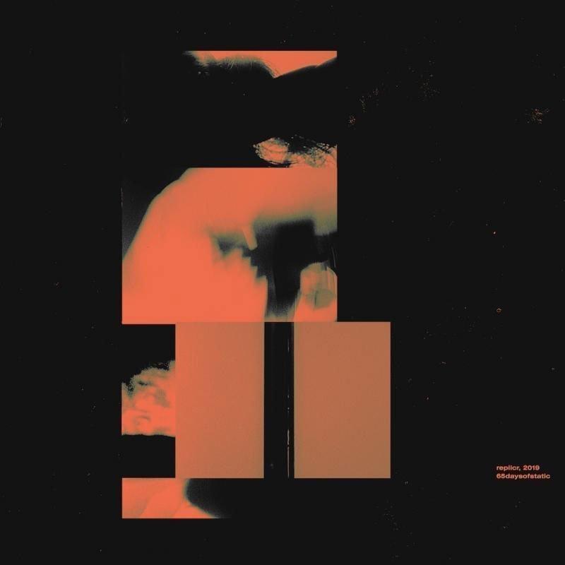 ALBUM REVIEW: 65daysofstatic - replicr, 2019