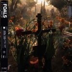 ALBUM REVIEW: Foals - Everything Not Saved Will Be Lost Pt 2