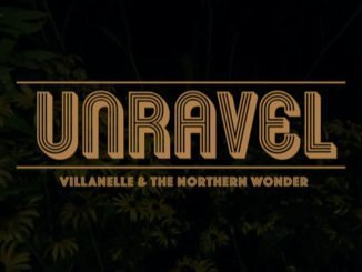TRACK PREMIERE: Villanelle & The Northern Wonder - Unravel