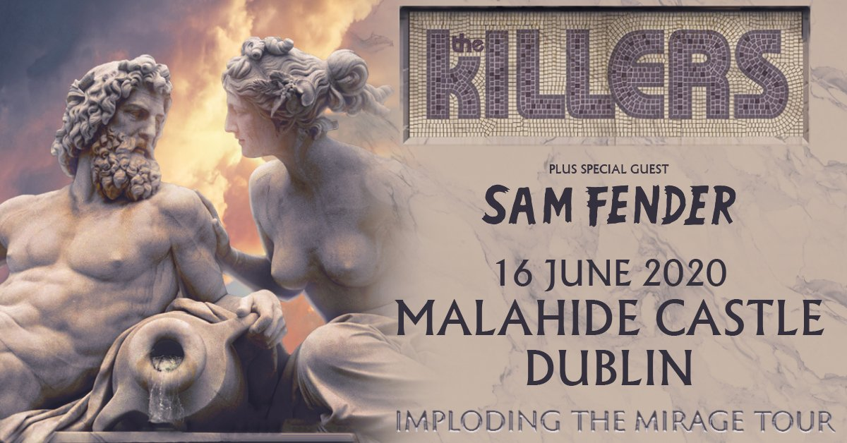 THE KILLERS announce Summer show at Malahide Castle with SAM FENDER on 16th June 2020
