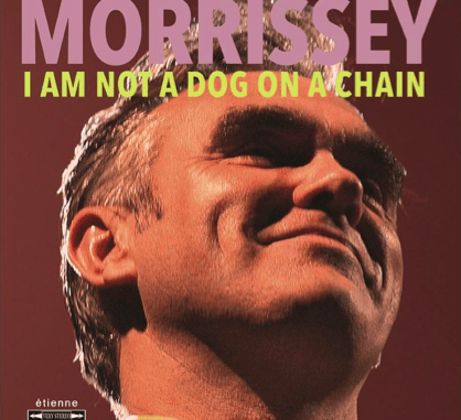 MORRISSEY announces new album 'I Am Not A Dog On A Chain' - out March 20th