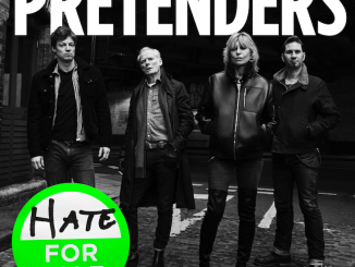 THE PRETENDERS announce their brand-new album 'Hate For Sale' out on 1st May