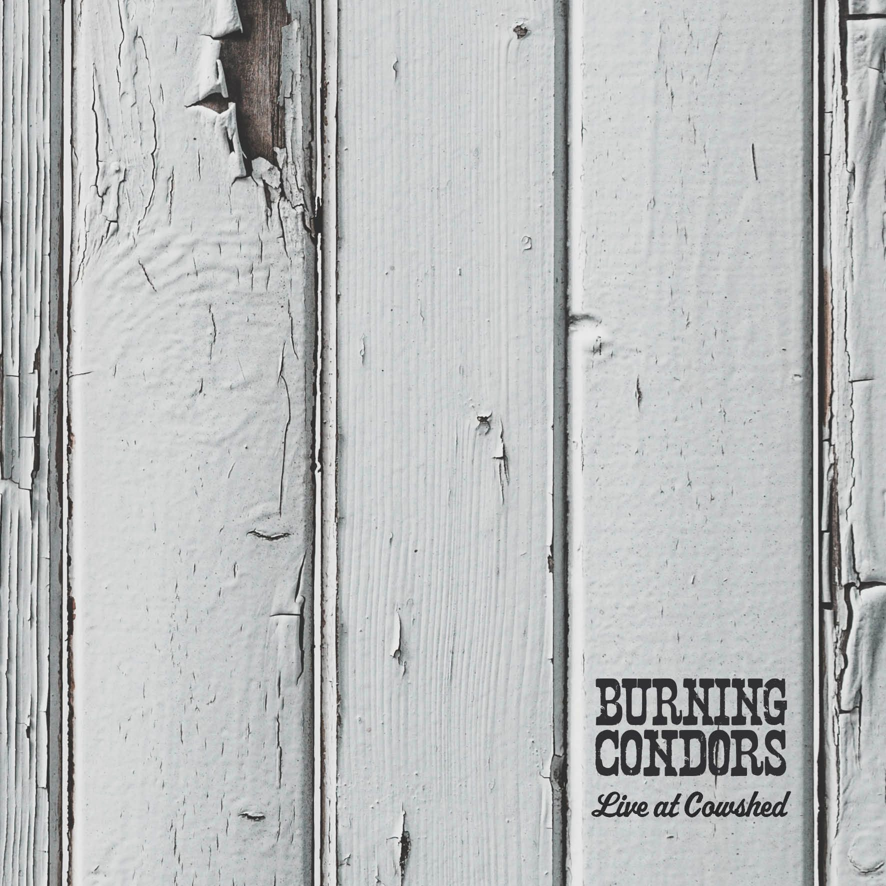 Burning Condors - Live at Cowshed