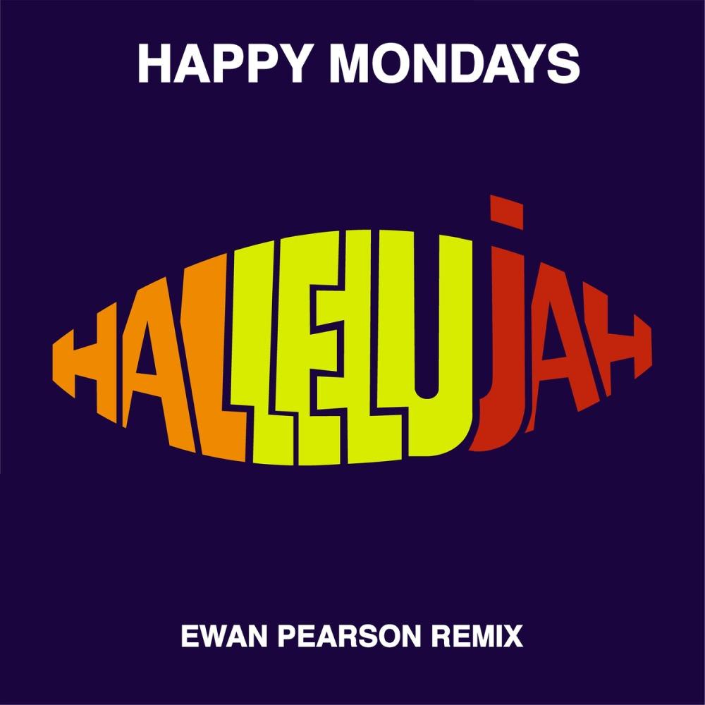 HAPPY MONDAYS share 'Hallelujah (Ewan Pearson Remixes)' plus new animated video - Watch Now