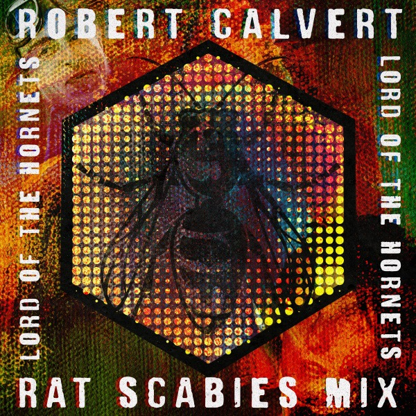 Punk Icon RAT SCABIES releases remix of 1981 track By HAWKWIND's ROBERT CALVERT!