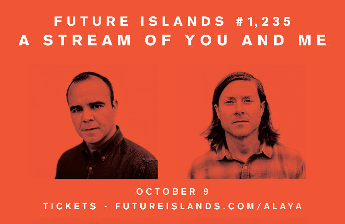 FUTURE ISLANDS announce 'A Stream Of You And Me' Global Livestream on 9th October 1