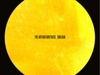 THE ARTHUR BROTHERS share video for new single 'Sun Gun' - Watch Now