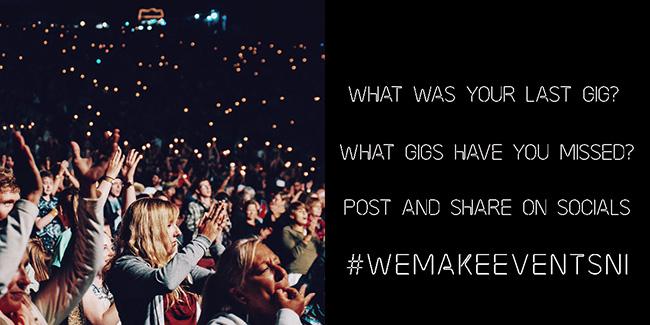 #WeMakeEventsNI