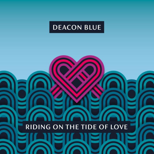 DEACON BLUE Announce new mini-album 'Riding On The Tide Of Love'