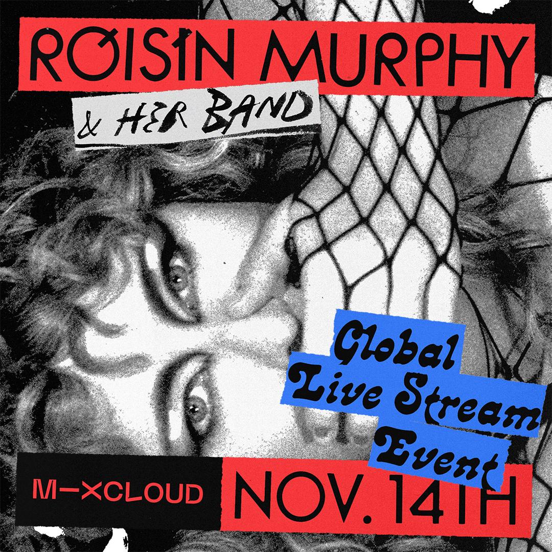 RÓISÍN MURPHY announces Mixcloud global live stream event on November 14th