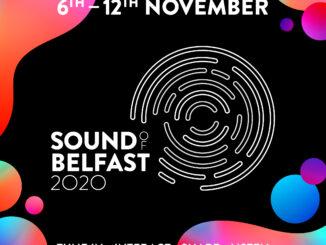 SOUND OF BELFAST 2020 Full programme announced 2