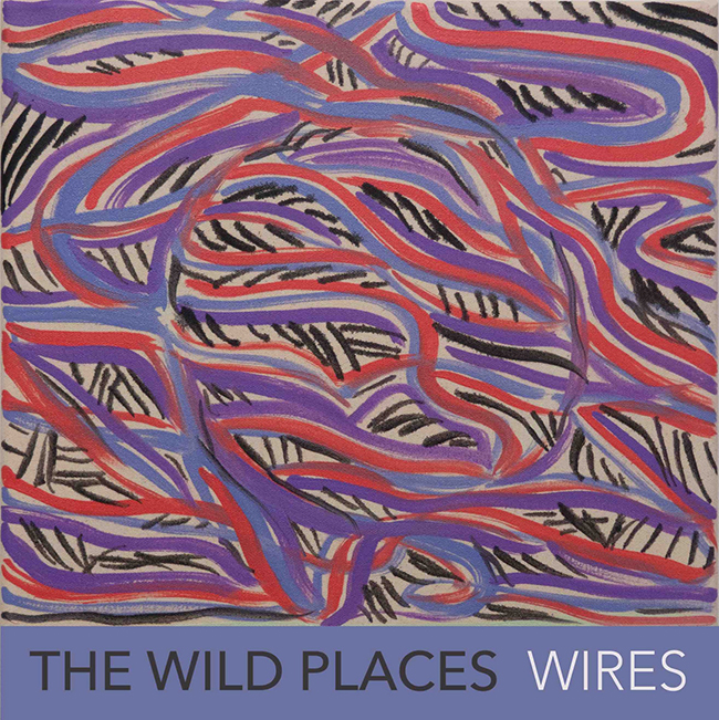 The Wild Places - Wires
