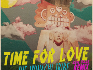 THE WINACHI TRIBE release 'Time for Love – (Dave Tolan remix)' - Listen Now! 1