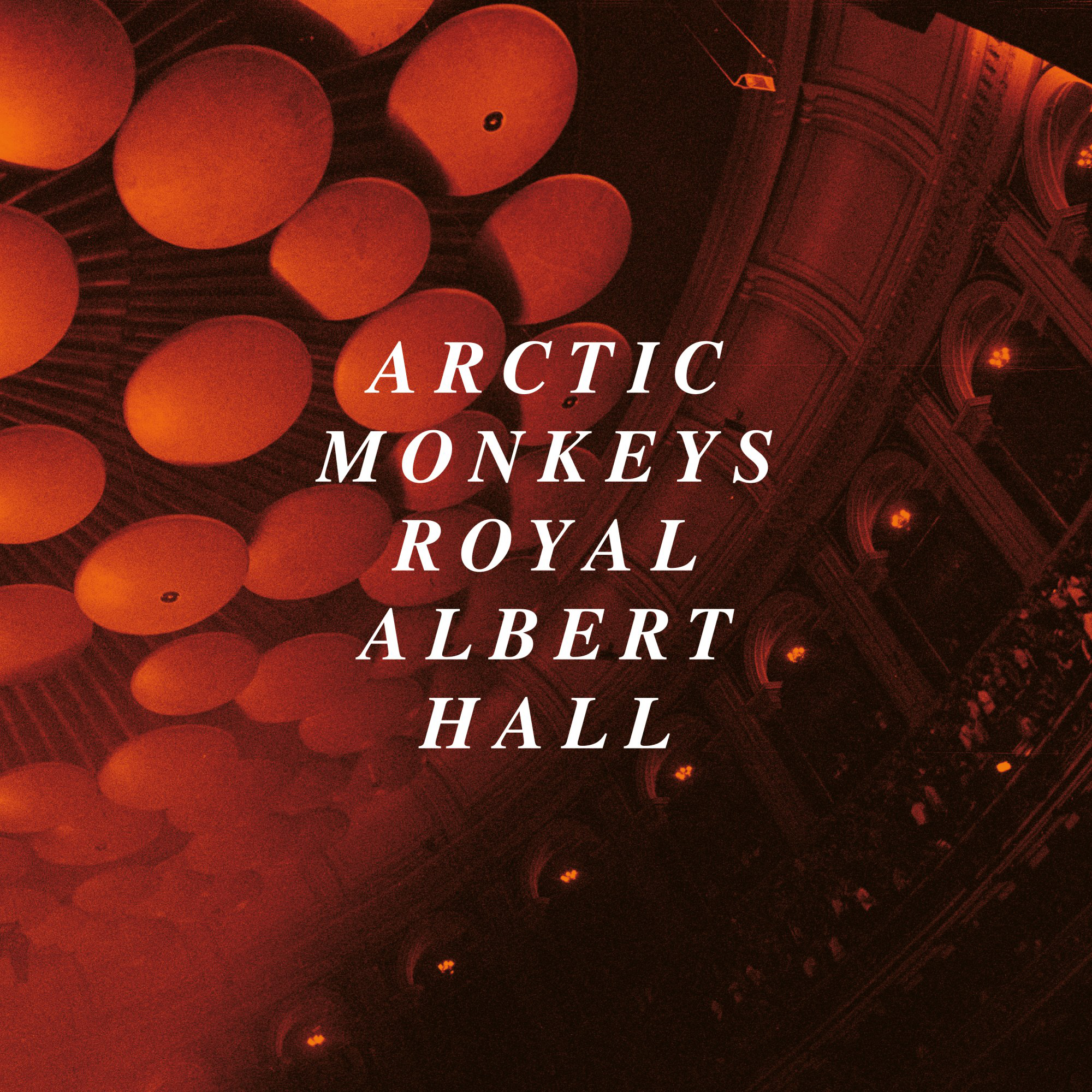 Arctic Monkeys – Live At The Royal Albert Hall