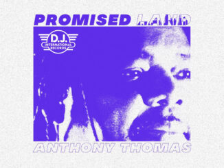 Iconic 80's Chicago House Label DJ INTERNATIONAL Relaunches With Anthony Thomas' 'Promised Land'