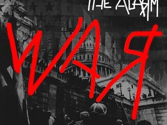 Welsh rock legends THE ALARM to advance release new LP 'WAR' to fans next week - but without the music!