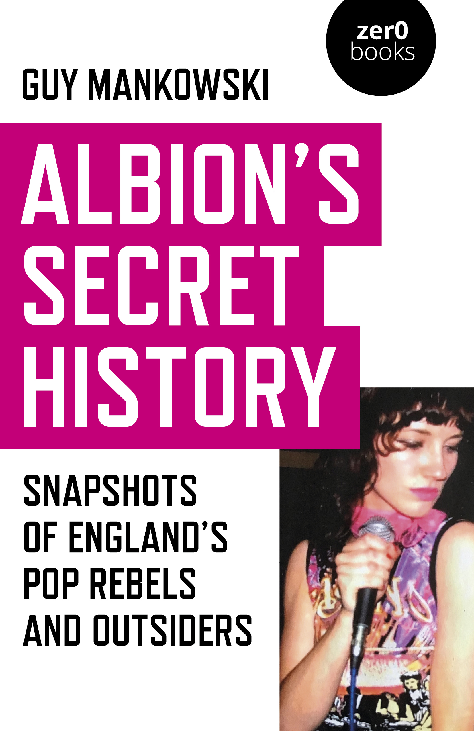 Albion's Secret History - Guy Mankowski